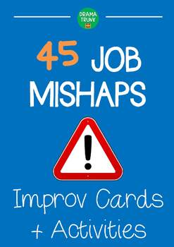 Situation based improv games : JOB MISHAPS improvisation cards and activities