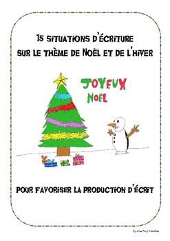 Situations d'écriture Production d'écrit Noël Hiver