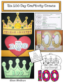 Six 100 Day Craftivity Crowns