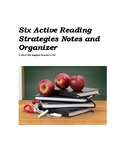 Six Active Reading Strategy notes and Graphic Organizer