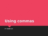Six Comma Rules for 6th Graders