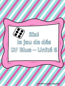 Six! Dice Review Game - Un jeu de dés - Discovering French Bleu