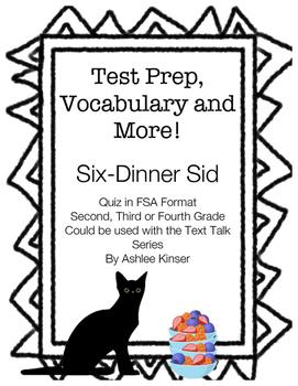 Six-Dinner Sid - Text Talk - Vocabulary, Comprehension, Test Prep