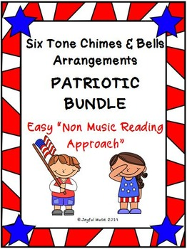 Six Easy Tone Chimes & Bells arrangements PATRIOTIC BUNDLE