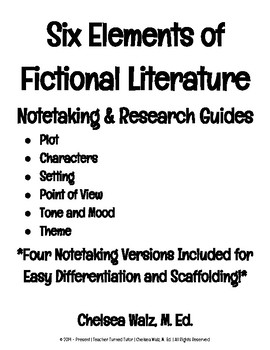 Six Elements of Fictional Literature: Notetaking and Research Guides