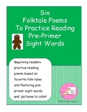 Six Folktale Poems To Practice Reading Pre-Primer Sight Words
