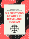 Six Functions at Work in Travel and Tourism