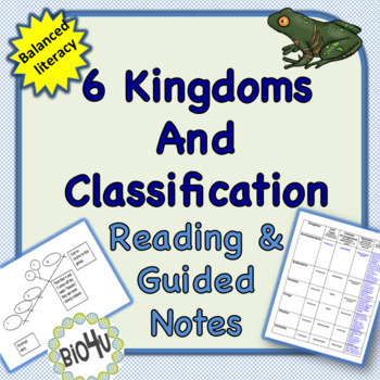 Six Kingdoms and Classification Reading and Guided Notes