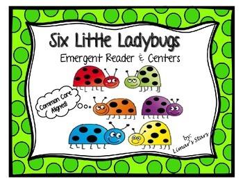 Six Little Ladybugs Emergent Reader & Centers