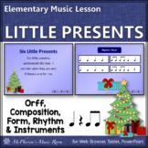 Christmas Music Lesson ~ Six Little Presents: Orff, Rhythm, Form & Instruments