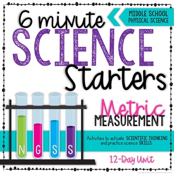 Six Minute Science Starters - Bell Work - Metric Measurement Activities