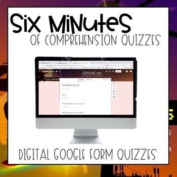 Six Minutes: Season 1 Google Quizzes