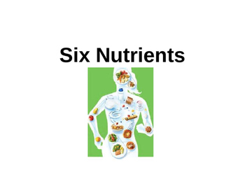 Six Nutrients Presentation