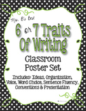 Six Plus One Writing Trait Posters in Black, White Polka Dot with Lime Accents