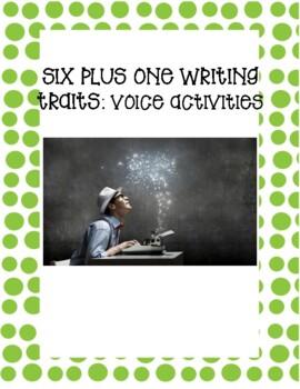 Six Plus One Writing Traits - Voice Practice