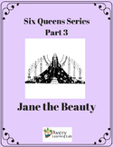 Six Queens Reading Series Part 3 Jane the Beauty