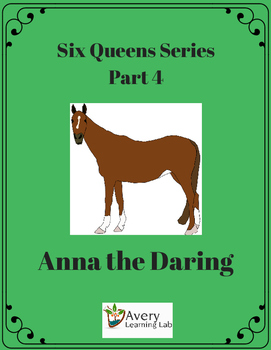 Six Queens Reading Series Part 4 Anna the Daring