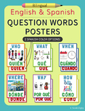 Question Words Posters – Bilingual English/Spanish