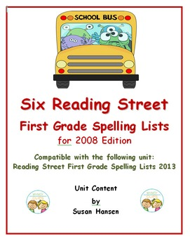 Reading Street First Grade Six Spelling Lists 2008
