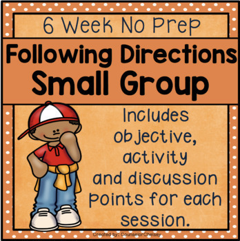 6 Session Following Directions Group {NO PREP!}