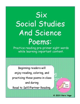 Six Social Studies And Science Poems: Practice reading pre-primer sight words