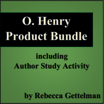 Six Story O. Henry Product Bundle Plus Author Study Activity