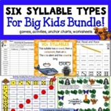 Six Syllable Types for Big Kids Games and Activities Bundle