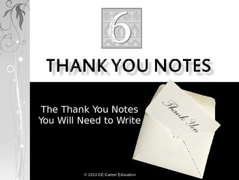 Six Thank You Notes PowerPoint, The Thank You Notes You Will Need to Write
