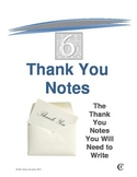 Six Thank You Notes, The Thank You Notes You Will Need to Write