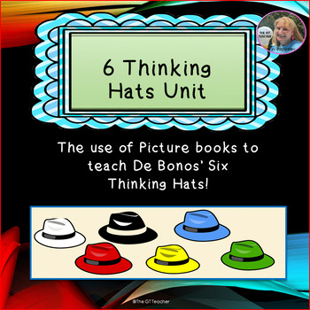 Six Thinking Hats Unit