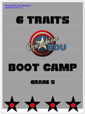 Six Traits Boot Camp - Mini Unit - Grade 5