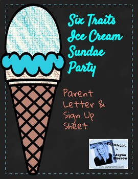 Six Traits Ice Cream Sundae Party Parent Letter