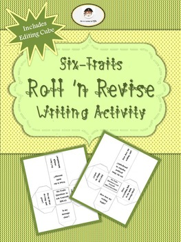 Six-Traits Roll n' Revise Cubes Writing Activity