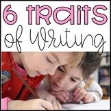 Six Traits of Writing: Bundle