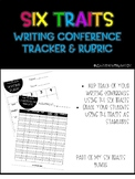 Six Traits of Writing Rubric & Conferencing Tracker