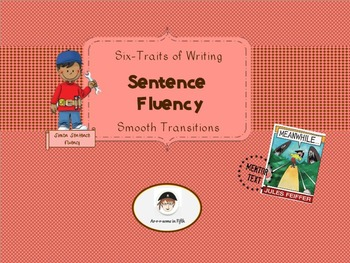 Six-Traits of Writing: Sentence Fluency with Smooth Transitions