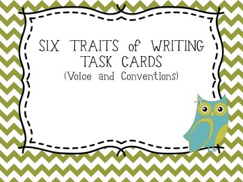 Six Traits of Writing TASK CARDS - grade 4 (voice and conv