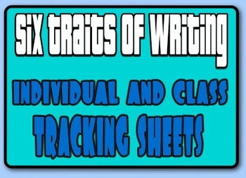 Six Traits of Writing Tracking Sheets