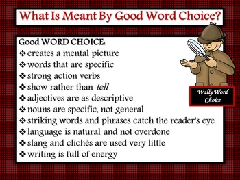 Six-Traits of Writing: Word Choice--Show, Don't Tell