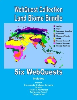 Land Biomes -A Bundled Collection of WebQuests