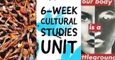 SIX-WEEK Cultural Studies Unit HUGE FILE