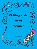 Six Word Memoir Lesson Plan with Printable