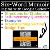 Six Word Memoir - Digital