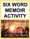 Six Word Memoir Project