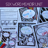 Six Word Memoir Unit
