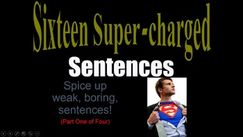 Sixteen Supercharged Sentence Variety Powerpoint Parts 1 2 3 4  BUNDLE !