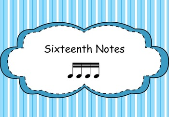 Sixteenth Notes