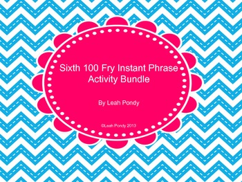 Sixth 100 Fry Phrase Activity