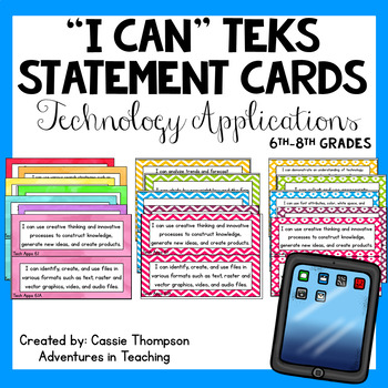 Sixth-Eighth Grade TEKS I Can Statement Cards- Technology Applications