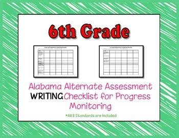 Sixth Grade AAA Writing Checklist Progress Monitoring